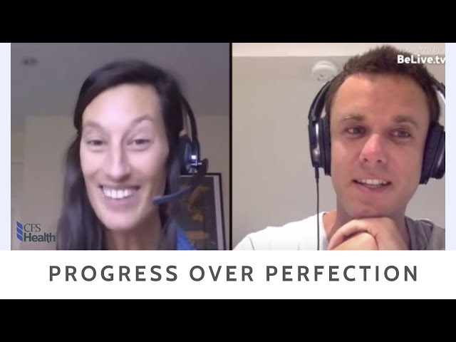 Progress Not Perfection - Client interview for Chronic Fatigue Syndrome Recovery