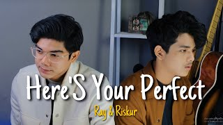 Here S Your Perfect Jamie Miller Cover By Raysurajaya Ft Riskur