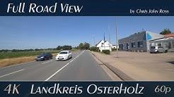 Landkreis Osterholz, Germany: Ritterhude - B74 - Osterholz-Scharmbeck - 4K (UHD/2160p/60p) Video