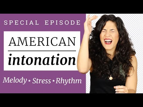 American INTONATION - What They Don't Teach You In School | The Secrets Of Native Speakers