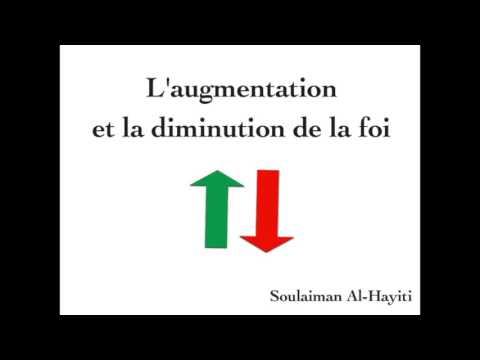 l'augmentation et la diminution de la foi - Soulaiman al-Hayiti