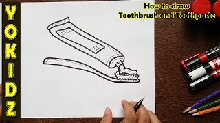 How to draw Toothbrush and Toothpaste