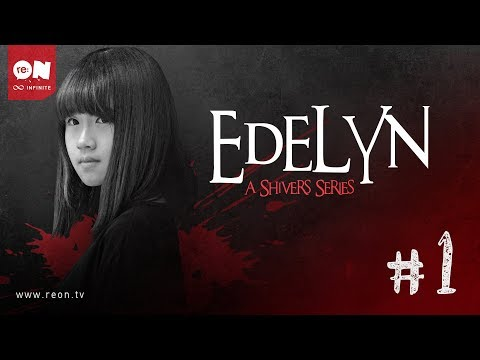 Edelyn: A Shivers Series (Episode 1)