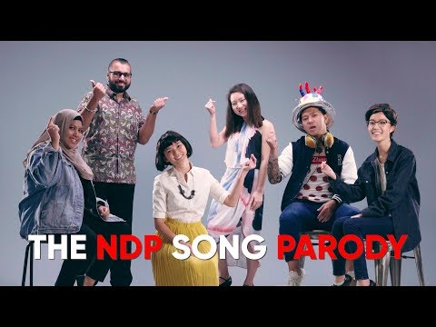 NDP 2018 Theme Song Parody [Unofficial Music Video]
