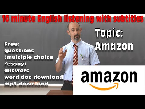 #47 Amazon - English listening: subtitles, free script, questions, answers, MP3, free download word