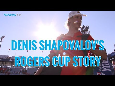 DENIS SHAPOVALOV'S 10-YEAR ROGERS CUP STORY