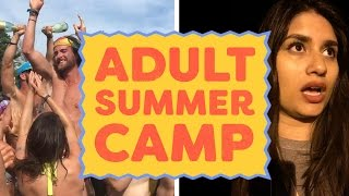 I Went To An Adult Summer Camp