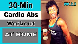 Workout for health (30 minute cardio ab workout with Light Dumbbells) WK.2.3