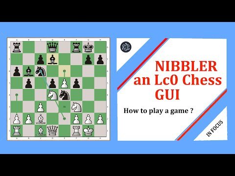 Nibbler: an Lc0 Chess GUI - How to play a game ?