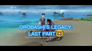 OROBASHI'S LEGACY: FINAL PART  | Search for the missing part to repair the ward Genshin Impact