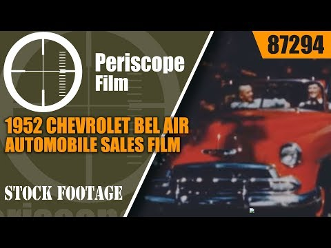 1952 CHEVROLET BEL AIR AUTOMOBILE SALES FILM  STYLELINE CARS  87294