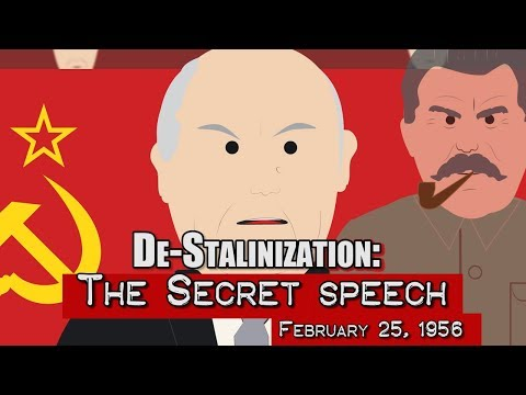 De-Stalinization: The Secret Speech (1956)