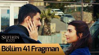 Sefirin Kızı 41. Bölüm Fragman