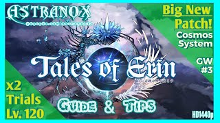TALES OF ERIN Cosmos System, Star Trials, Trial x2 Drops, Level 120, 3rd Guild War - New Update ToE