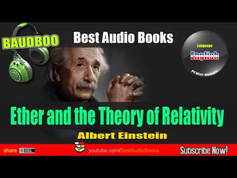 Ether and the Theory of Relativity (Albert Einstein) - [ Best AudioBooks ]