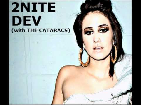 DEV  2nite with The Cataracs