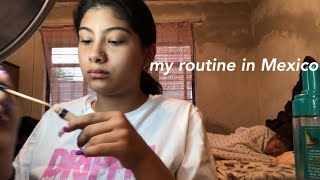 MY ROUTINE IN MEXICO
