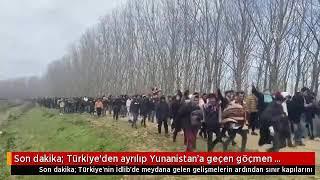 Türkiye'den Yunanistan'a Giden Göçmen Sayısı Belli Oldu Son Dakika Haberleri