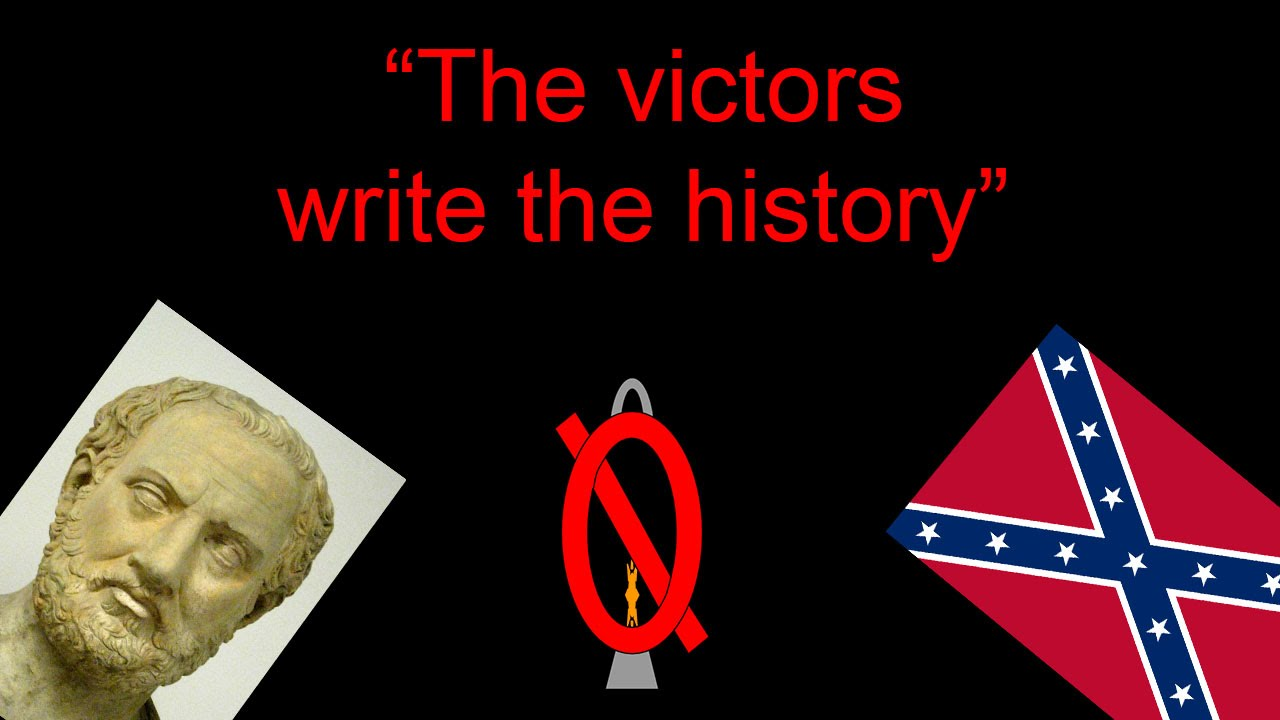 History as written by the victor