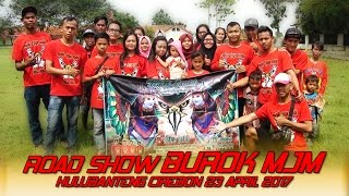 Download lagu Roadshow Burok MJM Ds Hulubanteng Kec Pabuaran Cirebon 23 04 2017 MP3