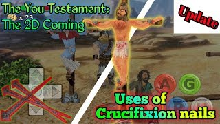 Use of Crucifixion nails in The You Testament:2D coming| UPDATE