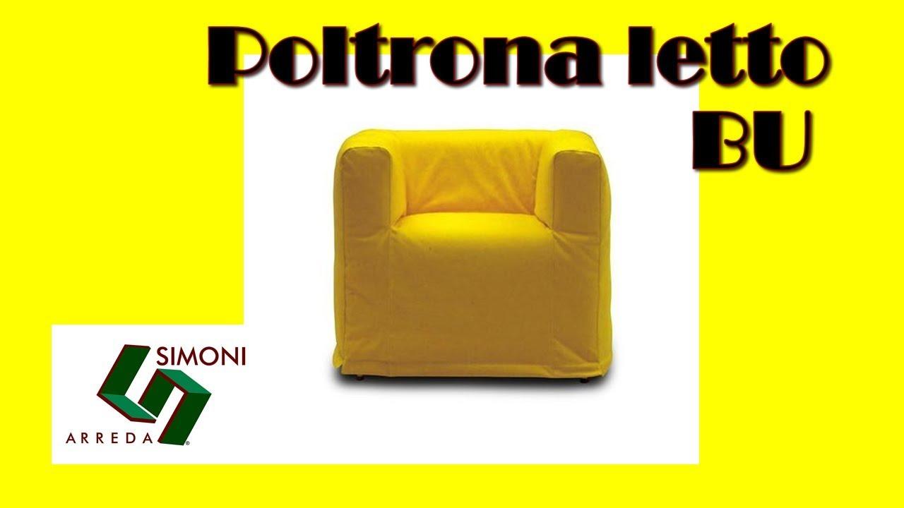 Poltrona letto singola modello bu by campeggi youtube for Simoni arreda milano