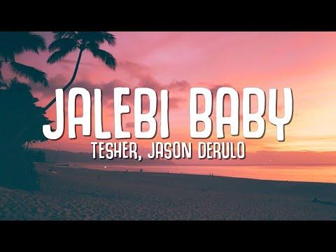 Download Tesher, Jason Derulo - Jalebi Baby (Lyrics)