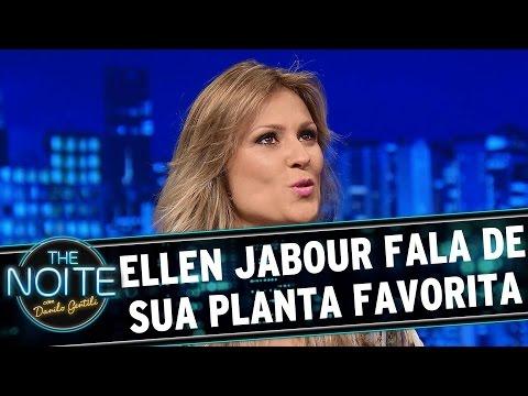 The Noite (21/08/15) - Exclusivo Web: Ellen Jabour Ganha Recadinho De Sua Planta Favorita