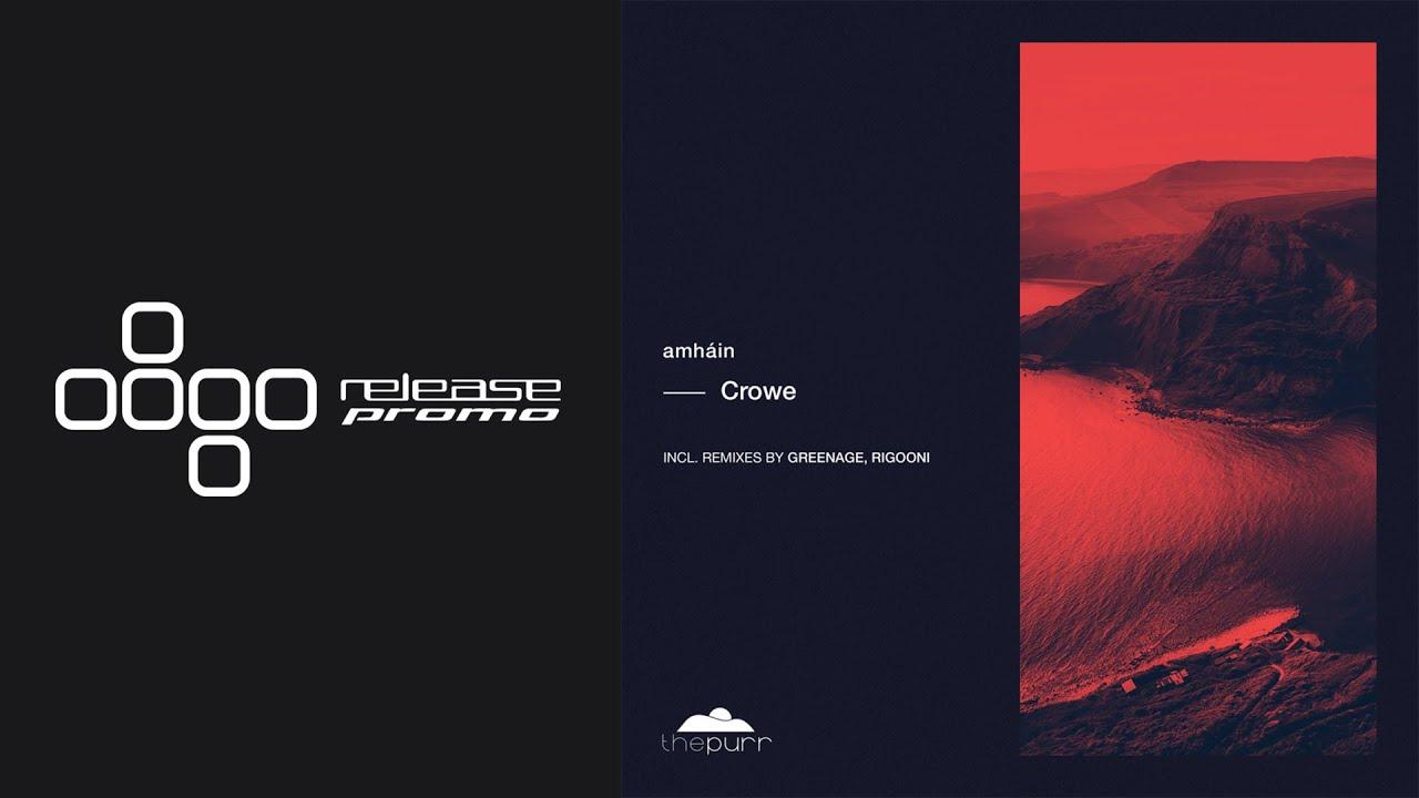amháin - Crowe (RIGOONI Remix) [The Purr]
