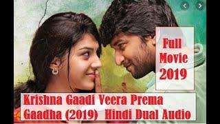 Krishna Gaadi Veera Prema Gaadha 2019  Hindi & Tamil Dual Audio 720p
