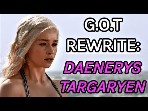 Game of Thrones Rewrite: Daenerys Targaryen
