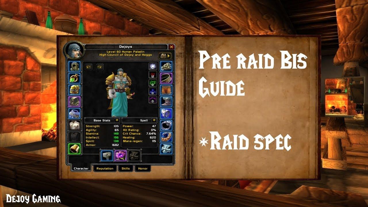Vanilla Pre raid bis Holy paladin +PvE spec
