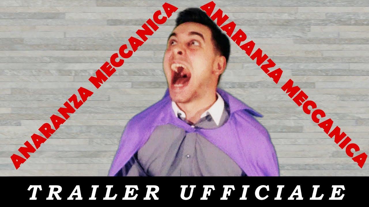 ANARANZA MECCANICA - Trailer Ufficiale - YouTube
