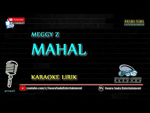 Meggy Z - Mahal | Karaoke Lirik