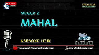 Download Mahal - Karaoke Lirik   Meggy Z