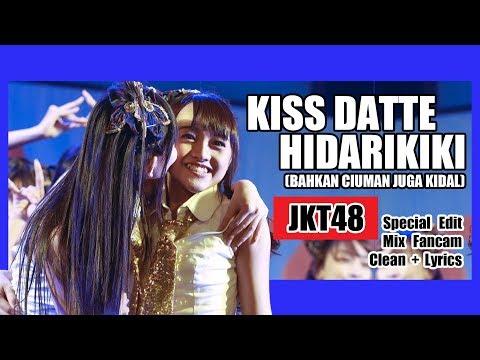 [Clean + Lirik] JKT48 - Kiss Datte Hidarikiki @ Undergirls