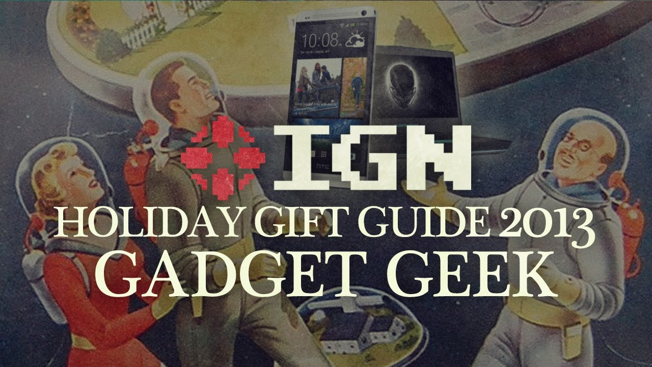 ign holiday gift guide 2013 gadget geek gift ideas youtube rh youtube com Holiday Beauty Gift Holiday Beauty Gift