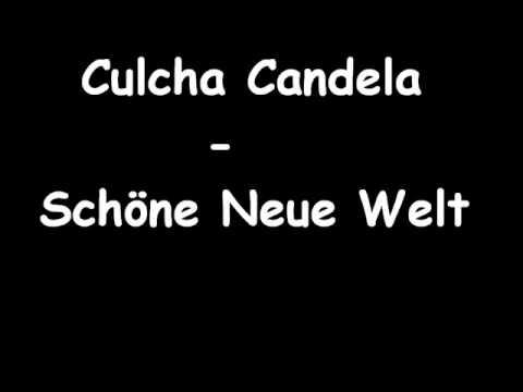Culcha Candela   Schöne Neue Welt with lyrics