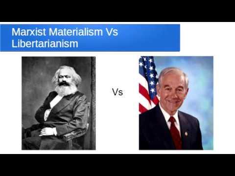 Libertarians, Vs Marx and Materialism