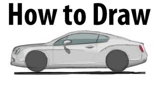 How to draw a Bentley Continental GT - Sketch it quick!