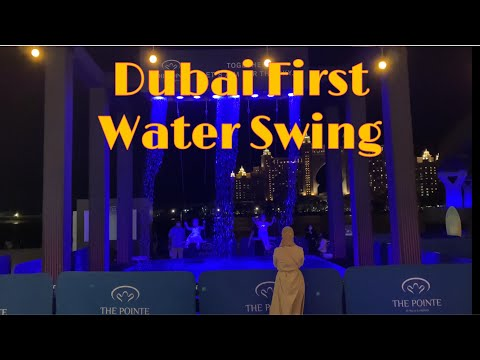 Dubai's first Water Swing | The Pointe at Palm Jumeirah