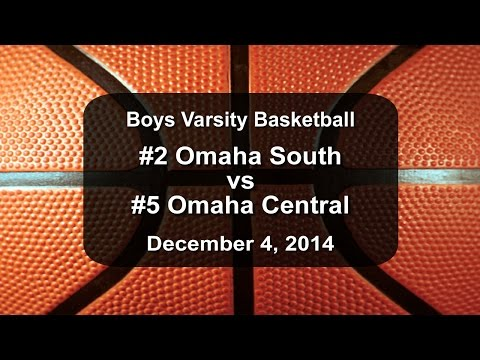 Nebraska Class A Boys Basketball: #2 Omaha South vs #5 Omaha Central