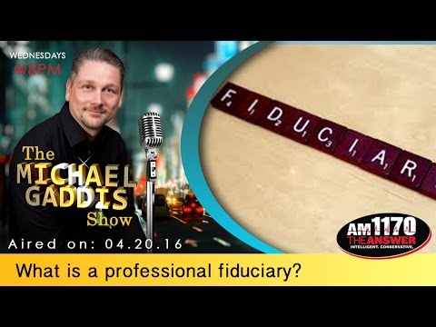 What is a professional fiduciary?