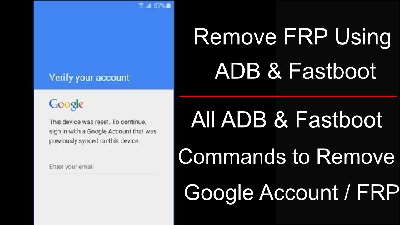 All ADB & Fastboot Commands To Remove FRP On All Brand Mobiles & How To Use