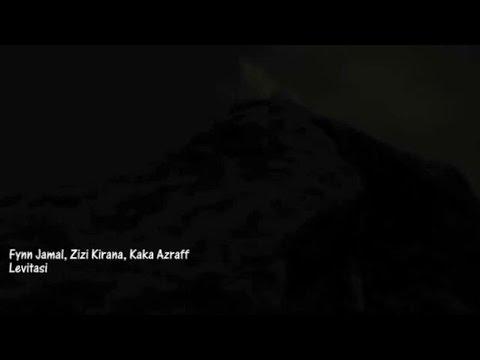 Fynn Jamal, Zizi Kirana, Kaka Azraff - Levitasi (video lirik)