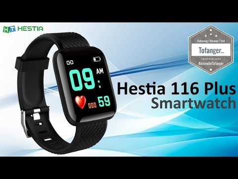 HESTIA 116 Plus SmartWatch - IP67 - Android - IOS - Unboxing