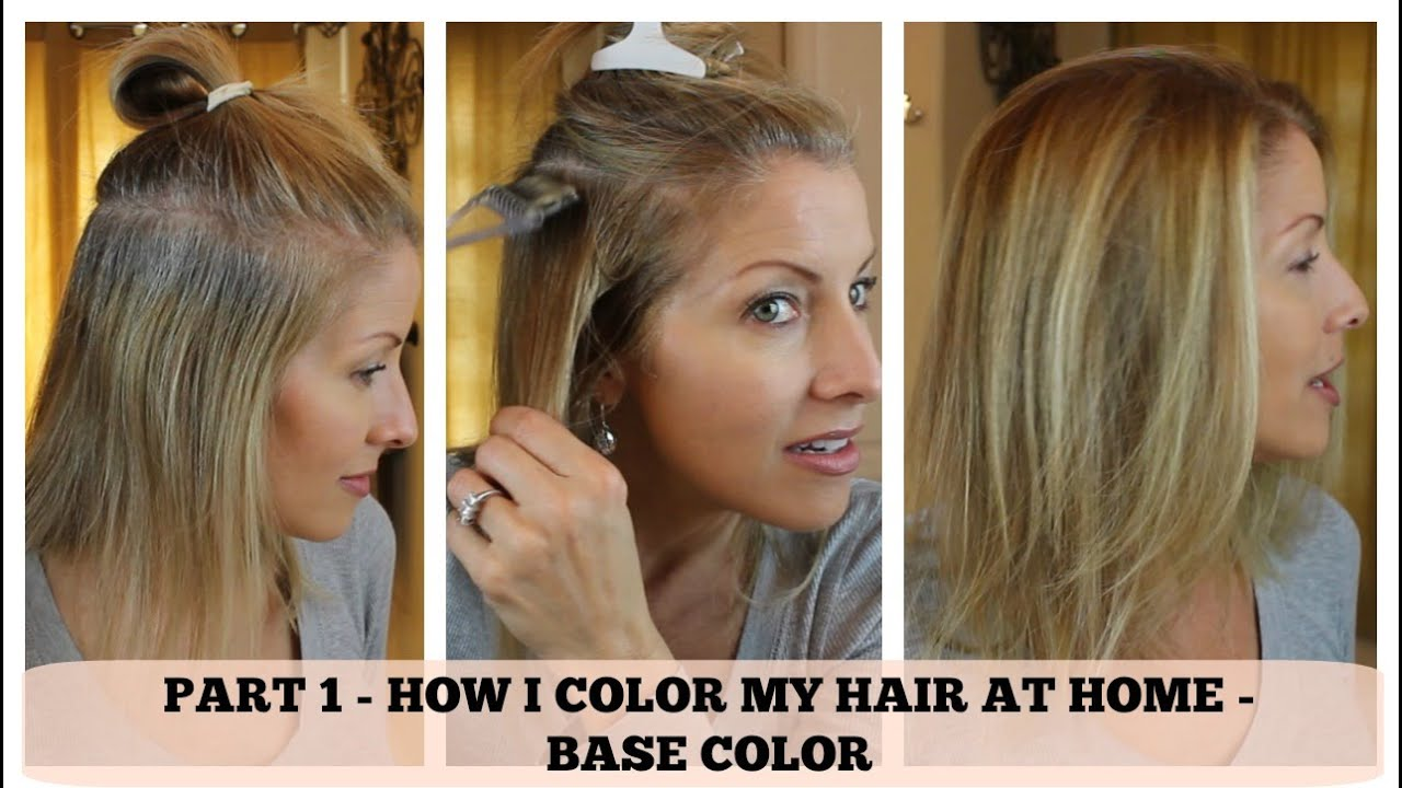 PART 1 - Home Hair Color - How I color the BASE - YouTube