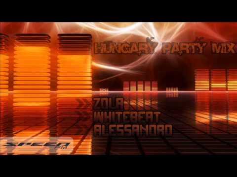 Hungary Party Mix 1# - DJ Zola