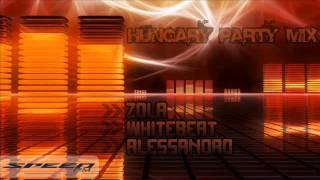 Hungary Party Mix 1# - DJ Zola