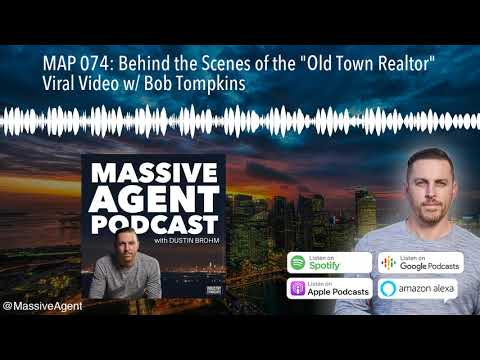 """map-074:-behind-the-scenes-of-the-""""old-town-realtor""""-viral-video-w/-bob-tompkins"""